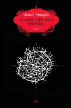 Muori Milano muori! (ebook)