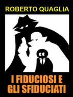 I Fiduciosi e gli Sfiduciati (ebook)