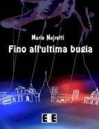 Fino all'ultima bugia (ebook)