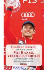 Vai Razzo, veloce e feroce! (ebook)