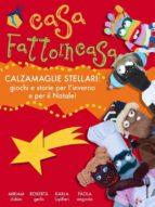 Casa fattoincasa - calzamaglie stellari (ebook)