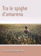 Tra le spighe d'amarena (ebook)