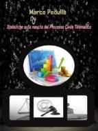Statistiche sulla nascita del processo civile telematico (ebook)