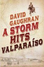 A Storm Hits Valparaiso (ebook)