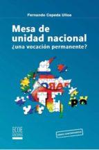 Mesa de unidad nacional. ¿una vocación permanente? (ebook)