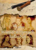 Híres magyar asszonyok kalandjai (ebook)