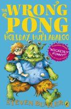The Wrong Pong: Holiday Hullabaloo (ebook)
