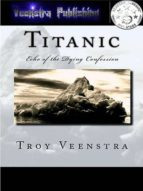 Titanic: Echo of the Dying confession (ebook)