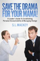 Save The Drama For Your Mama! (ebook)