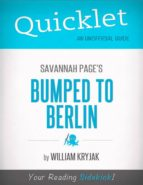 Quicklet on Savannah Page's Bumped to Berlin (CliffNotes-like Summary) (ebook)