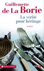 La Vérité pour héritage (ebook)