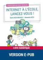 Internet à l'école, lancez-vous ! (ebook)