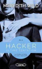 Hacker Acte 5 - Ultime tentation (ebook)