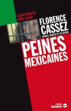 Florence Cassez, Jacinta, Ignacio et les autres : Peines mexicaines (ebook)