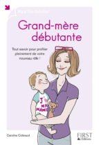 Grand-mère débutante (ebook)