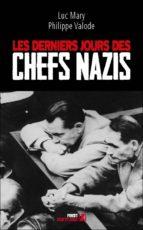 Les Derniers jours des chefs nazis (ebook)