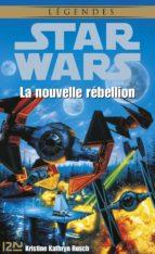 Star Wars - La nouvelle rébellion (ebook)