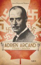 Adrien Arcand, fürher canadien (ebook)
