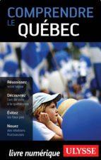 Comprendre le Québec (ebook)