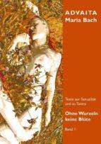 Ohne Wurzeln keine Blüte - Band 1 (ebook)