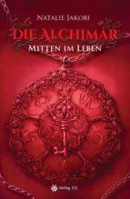 Die Alchimar - Mitten im Leben (ebook)