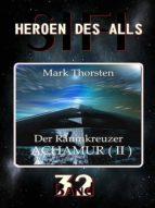 DER RAUMKREUZER ACHAMUR II (HEROEN DES ALLS)