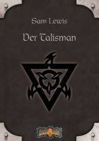 Earthdawn 5: Der Talisman (ebook)