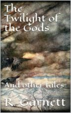 The Twilight of the Gods (ebook)