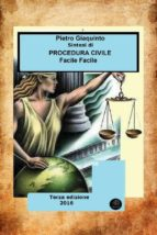 Sintesi di PROCEDURA CIVILE Facile Facile  (ebook)