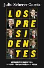 Los presidentes (nueva edición) (ebook)