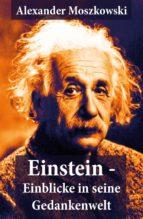 Einstein - Einblicke in seine Gedankenwelt (ebook)