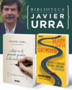 Biblioteca Javier Urra (Pack 2 e-books): ¿Qué se le puede pedir a la vida? + Mapa sentimental (ebook)