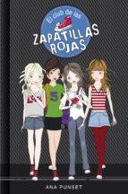 El Club De Las Zapatillas Rojas (El Club De Las Zapatillas Rojas 1)