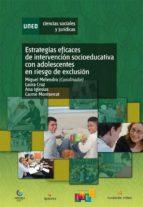 Estrategias eficaces de intervención socioeducativa con adolescentes en riesgo de exclusión (ebook)