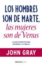 Los hombres son de Marte, las mujeres son de Venus (ebook)