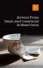 Passió, mort i resurrecció de Manel Garcia (ebook)