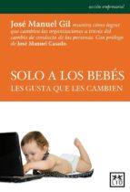 Sólo a los bebés les gusta que les cambien (ebook)