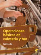 Operaciones básicas en cafetería y bar (ebook)
