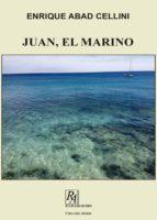 JUAN, EL MARINO. VOL I (ebook)