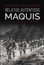 Relatos auténticos del maquis (ebook)