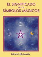 El significado de los símbolos mágicos (ebook)
