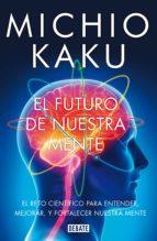 El futuro de nuestra mente (ebook)