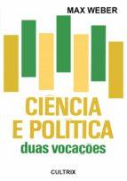 Ciência e Política - Duas Vocações (ebook)