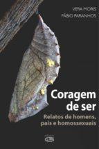 CORAGEM DE SER