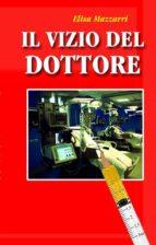 Il vizio del dottore (ebook)