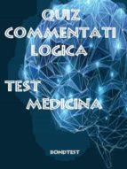 Quiz Commentati Logica Medicina (ebook)