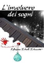 L'involucro dei sogni (ebook)
