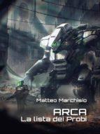 ARCA - La lista dei Probi (ebook)