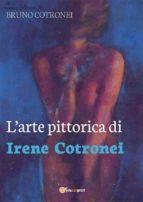 L'arte pittorica di Irene Cotronei (ebook)
