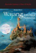 Wajang - Ritorno a Notteviva (ebook)